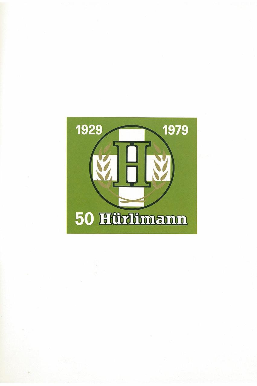 1929 - 1979 - 50 Hurlimann