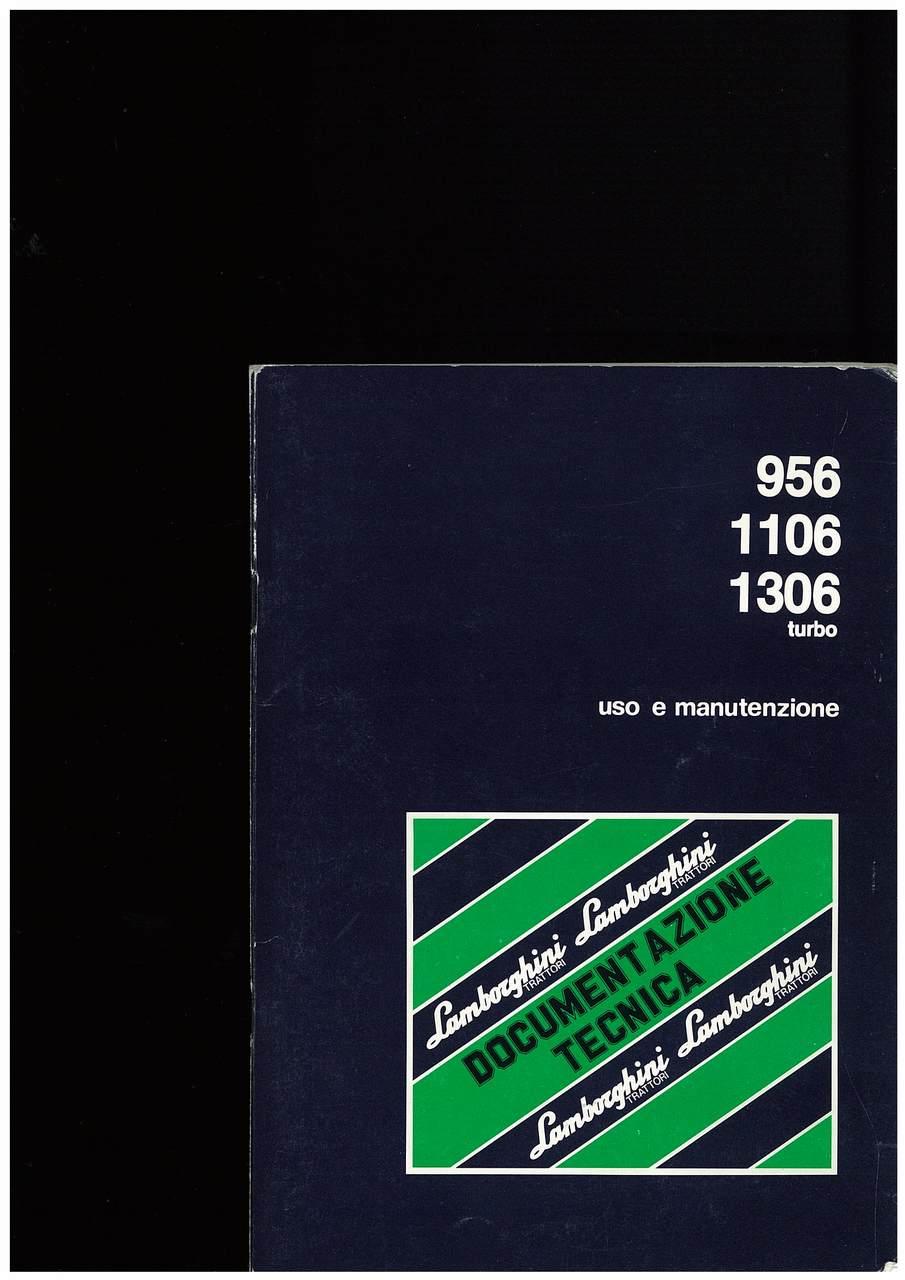 956 - 1106 - 1306 TURBO - Libretto Uso & Manutenzione