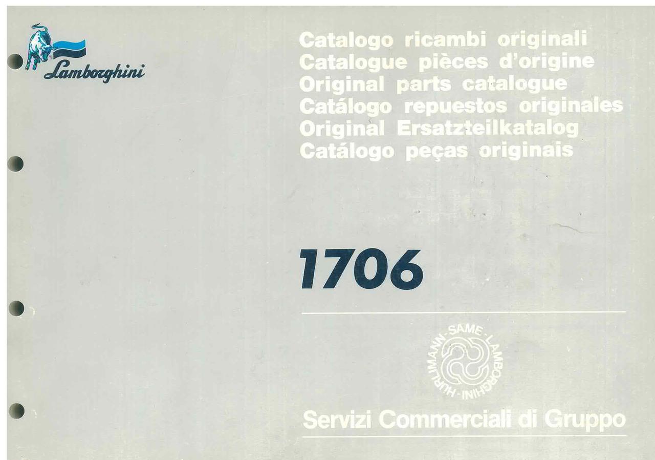 1706 - Catalogo Parti di Ricambio / Pièces de Rechange du Tracteur / Tractor Spare Parts / Ersatzteile für den Schleppers / Repuestos para Tractor / Catálogo de peças originais