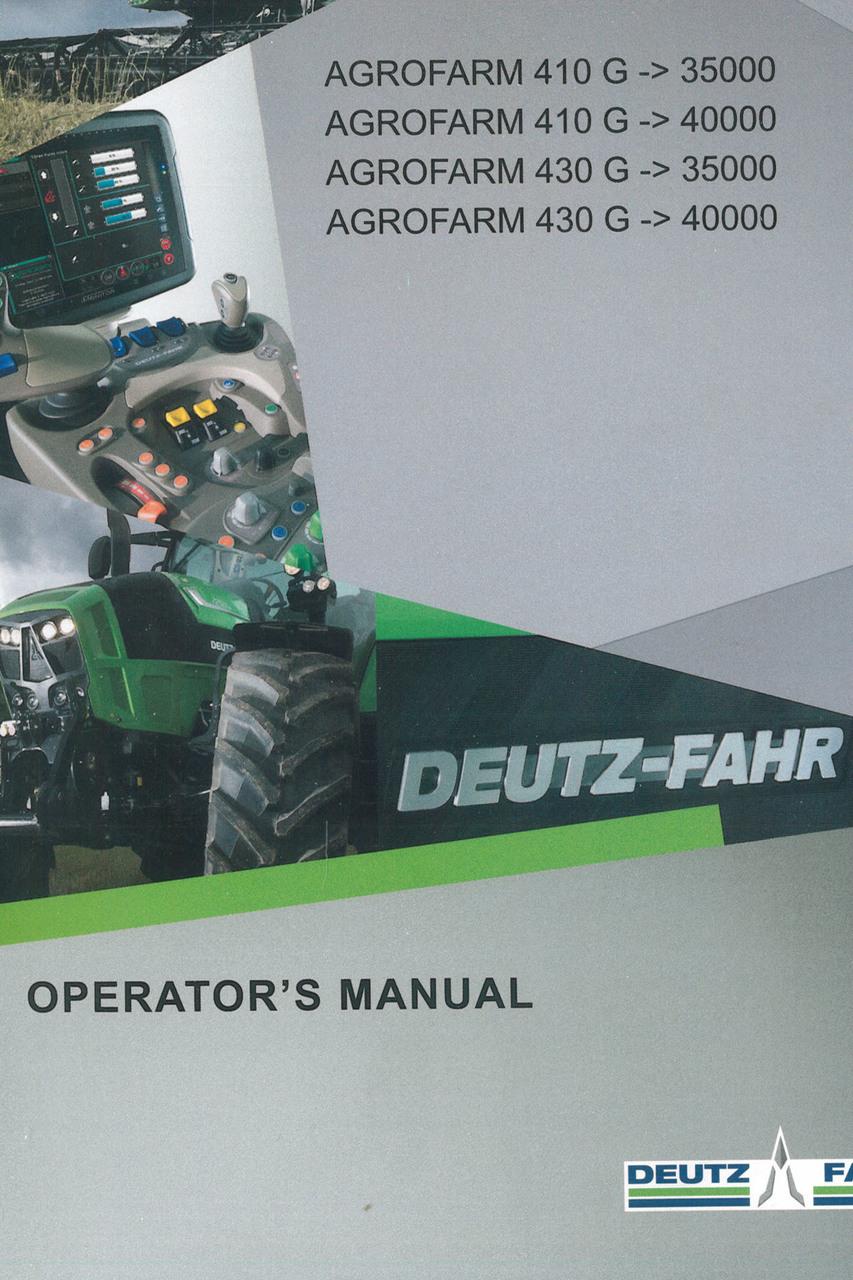 AGROFARM 410 G ->35000 - AGROFARM 410 G ->40000 - AGROFARM 430 G ->35000 - AGROFARM 430 G ->40000 - Operator's manual