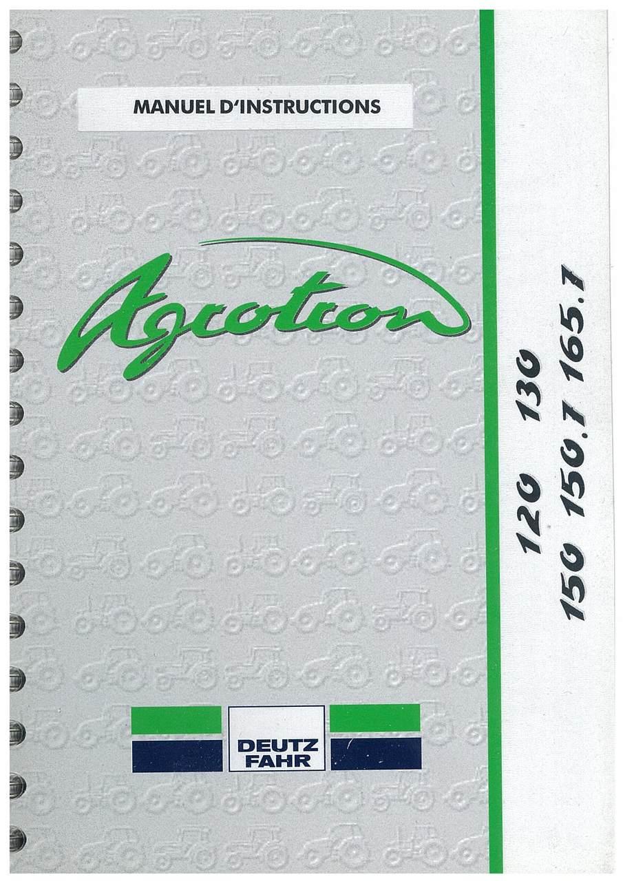 AGROTRON 120-130-150-150.7-165.7 - Utilisation et Entretien