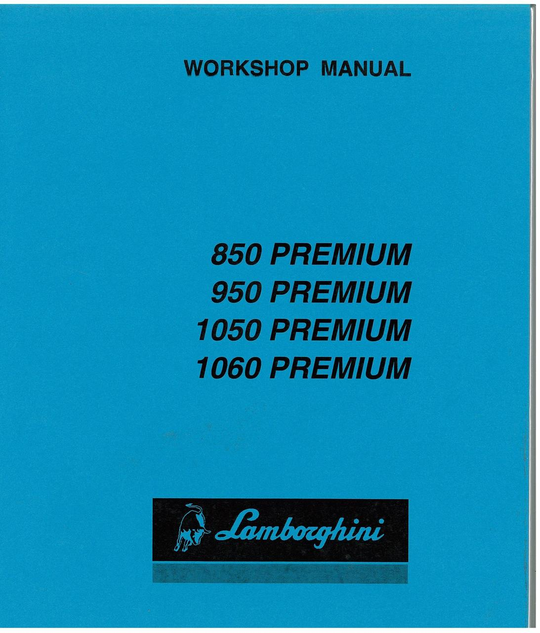 PREMIUM 850 - 950 - 1050 - 1060 - Workshop Manual