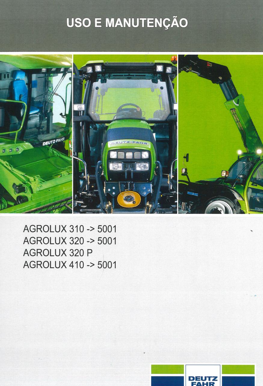 AGROLUX 310 -> 5001 - AGROLUX 320 -> 5001 - AGROLUX 320 P - AGROLUX 410 -> 5001 - Uso e manutenção