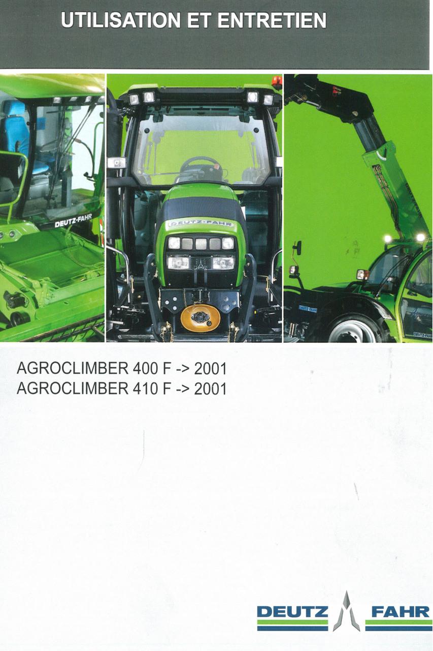 AGROCLIMBER 400 F ->2001 - AGROCLIMBER 410 F ->2001 - Utilisation et entretien