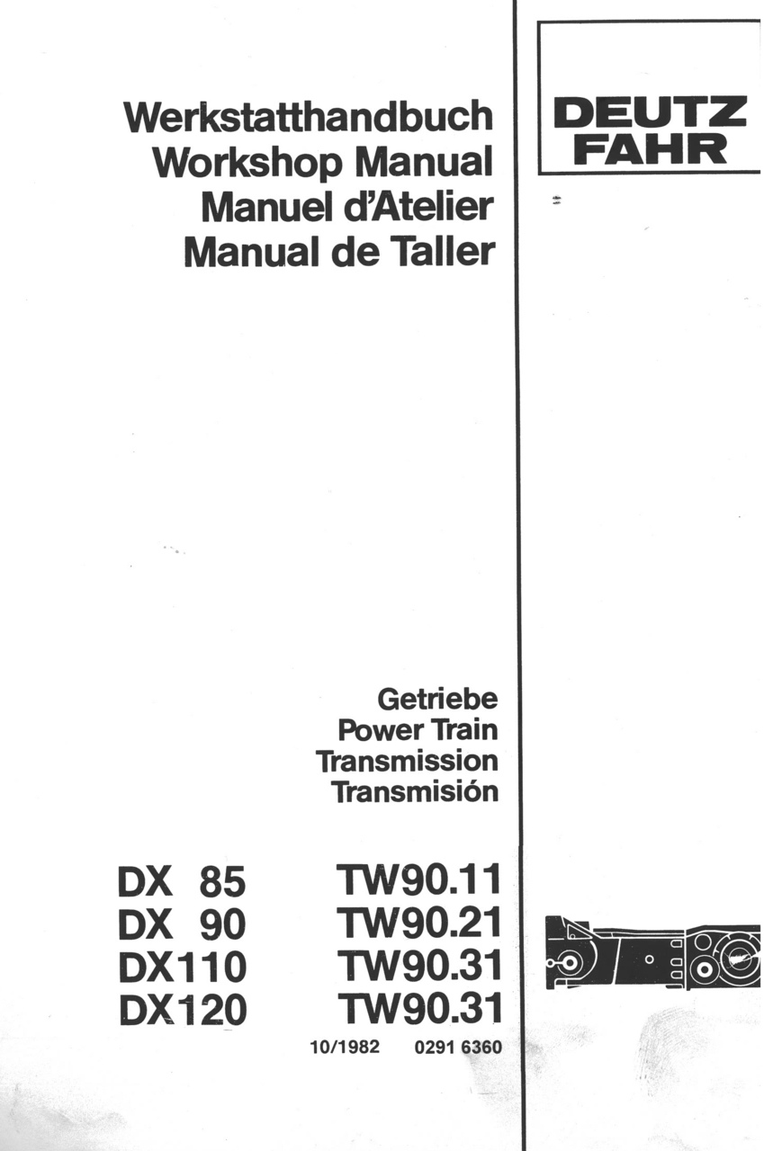 DX 85 - DX 90 - DX 110 - DX 120 - Getriebe/Power train/Transmission/Transmision TW 90.11 - TW 90.21 - TW 90.31 - TW 90.31 - Werkstatthandbuch / Workshop manual / Manual d'atelier / Manual de taller
