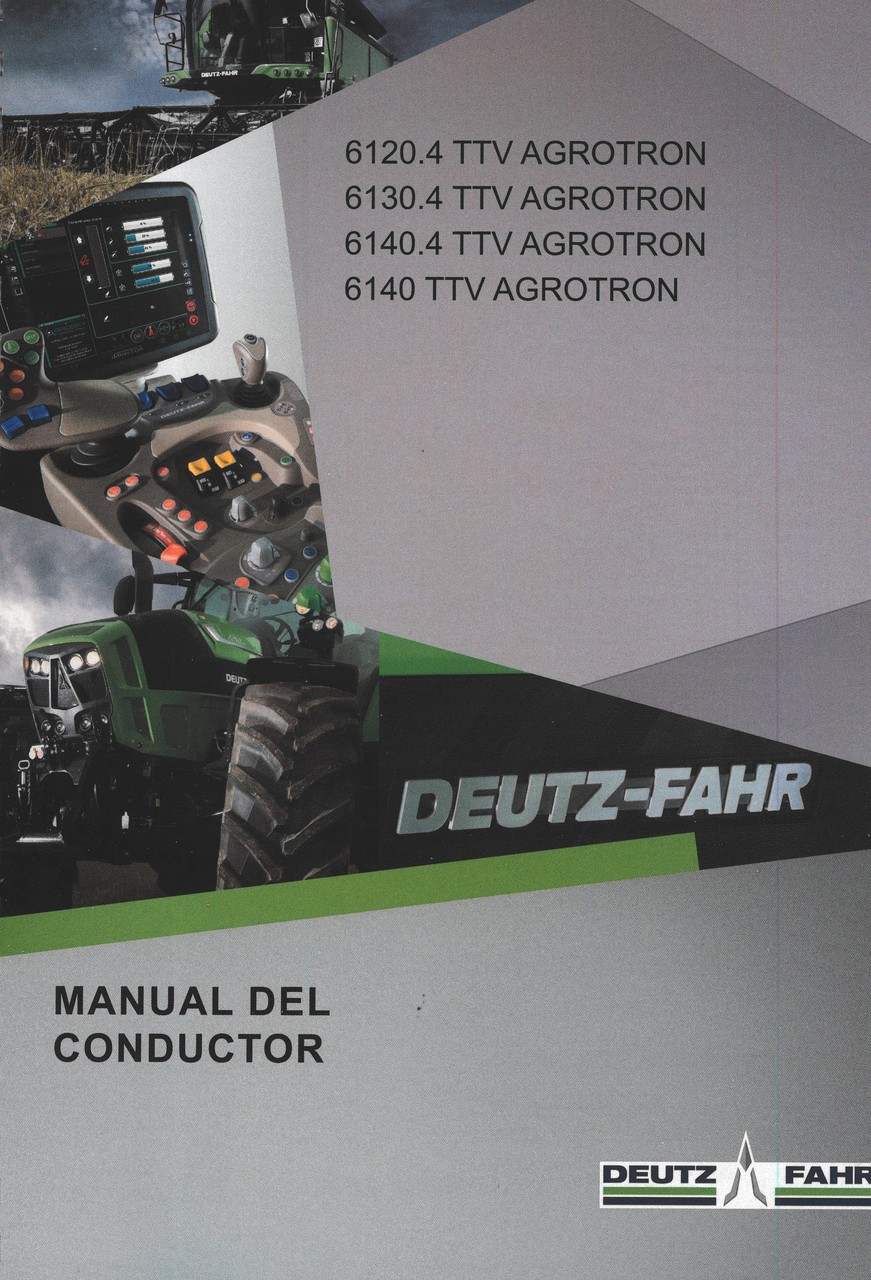 6120.4 TTV AGROTRON - 6130.4 TTV AGROTRON - 6140.4 TTV AGROTRON - 6140 TTV AGROTRON - Manual del conductor