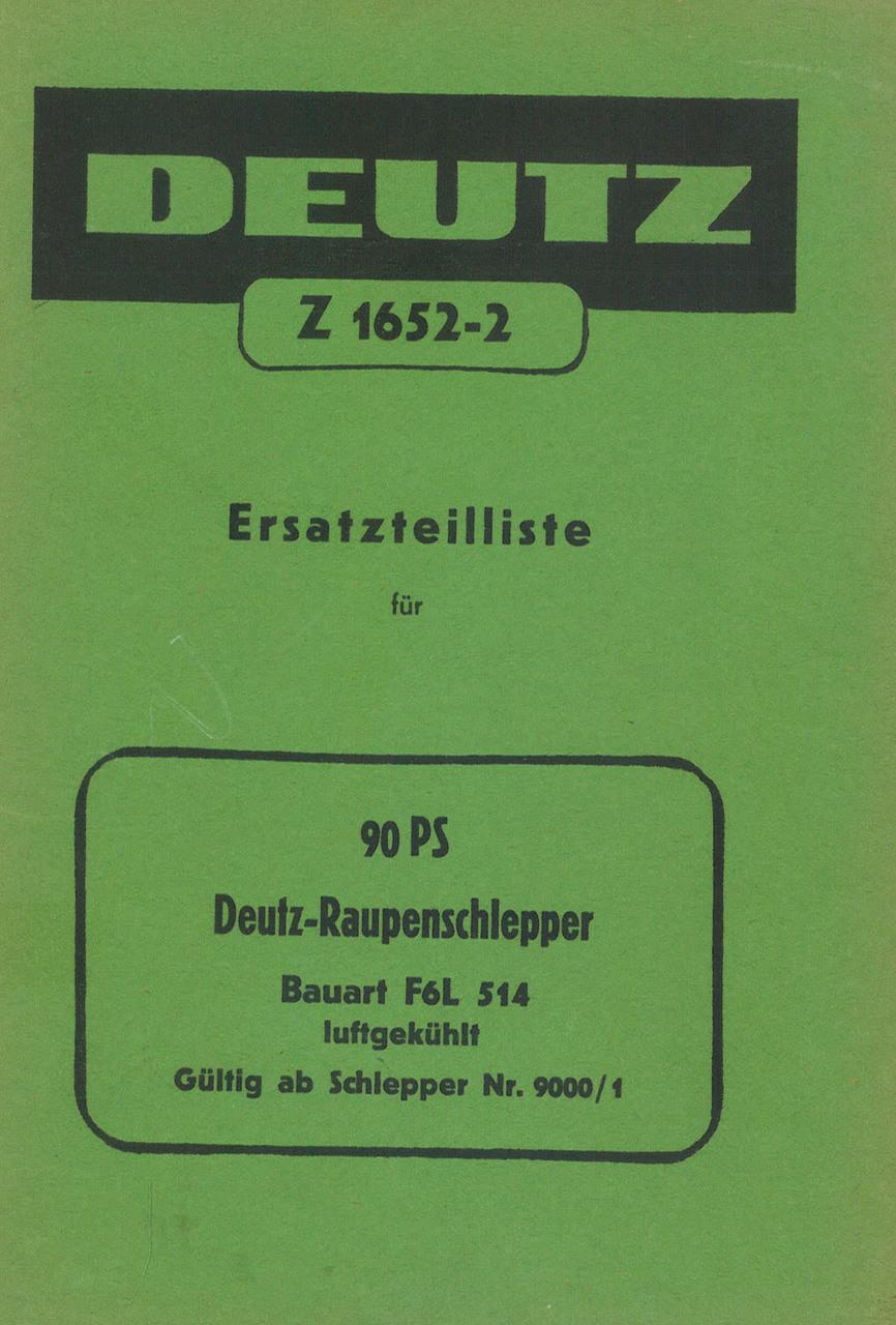 F6L 514 RAUPENSCHLEPPER - Ersatzteilliste