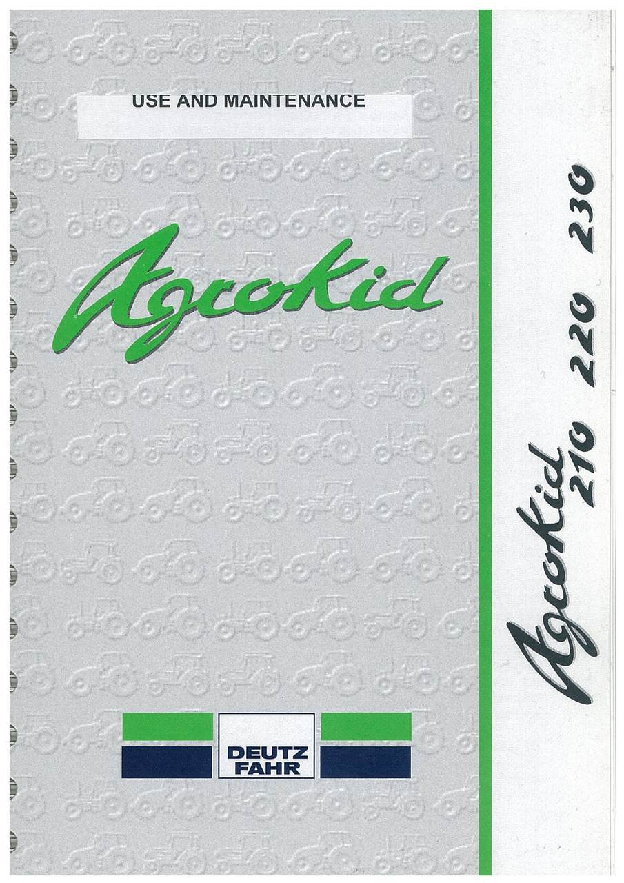 AGROKID 210 - 220 - 230 - Use and maintenance
