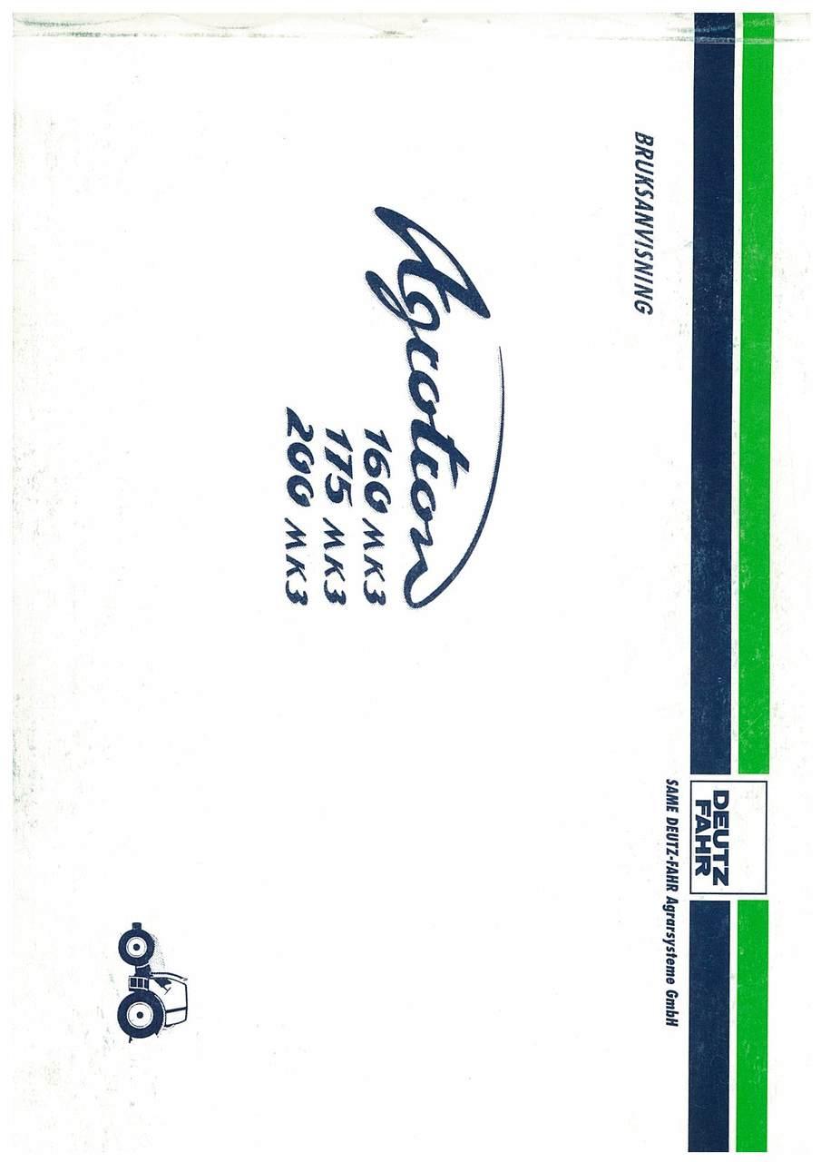 AGROTRON MK3 160-175-200 - Användning och Underhâll