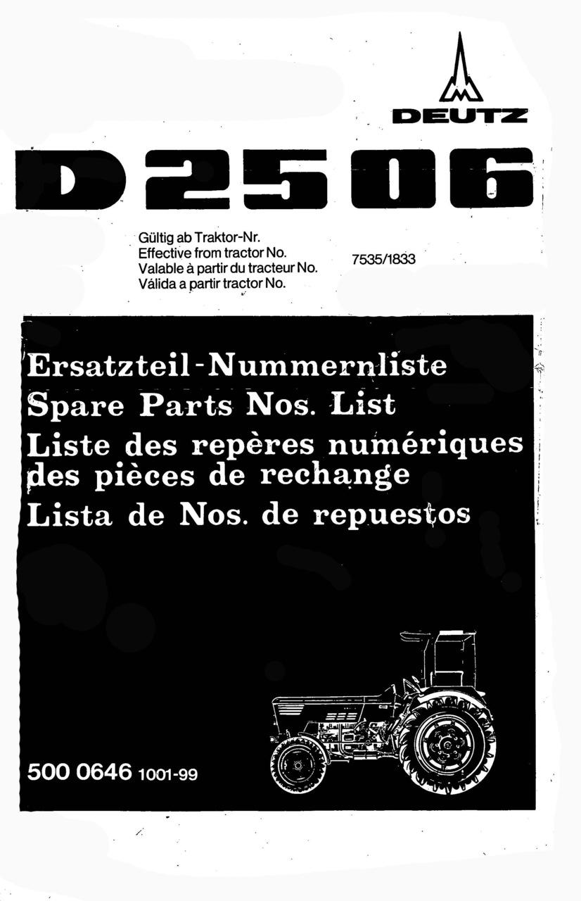 D 2506 - Ersatzteil-Nummerliste / Spare Parts - Nos. List / Liste de Repéres Numerique de Rechange / Lista de Nos. De Repuestos