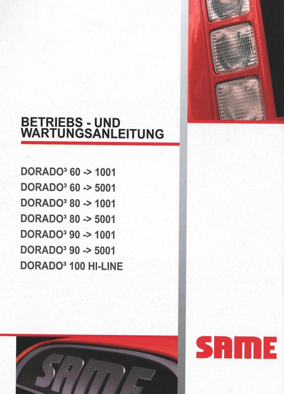 DORADO³ 60 ->1001 - DORADO³ 60 ->5001 - DORADO³ 60 -> 1001 - DORADO³ 60 -> 5001 - DORADO³ 80 -> 1001 - DORADO³ 80 -> 5001 - DORADO³ 90 -> 1001 - DORADO³ 90 -> 5001 - DORADO³ 100 HI-LINE - Betriebs - und Wartungsanleitung