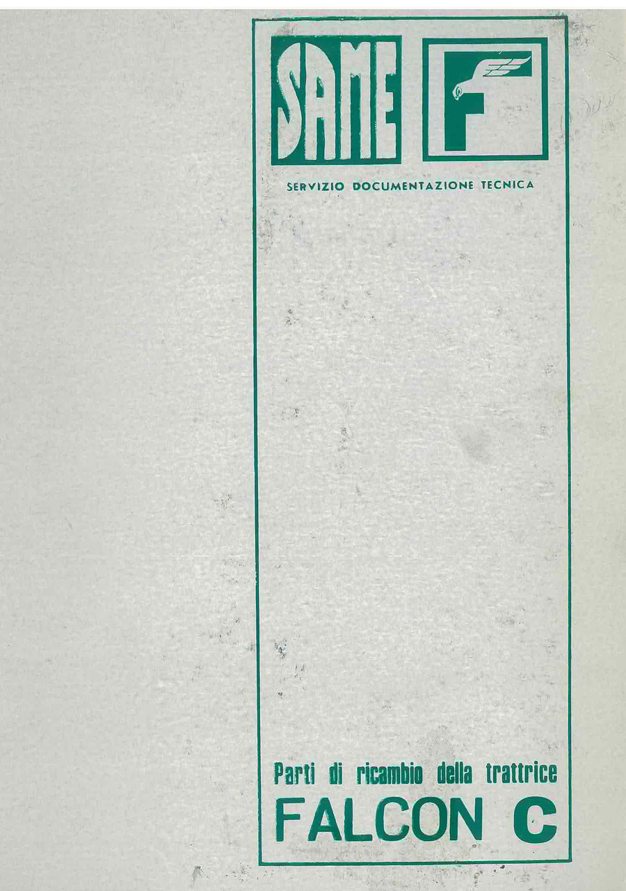FALCON C - Catalogo Parti di Ricambio / Catalogue de pièces de rechange / Spare parts catalogue / Ersatzteilliste / Lista de repuestos