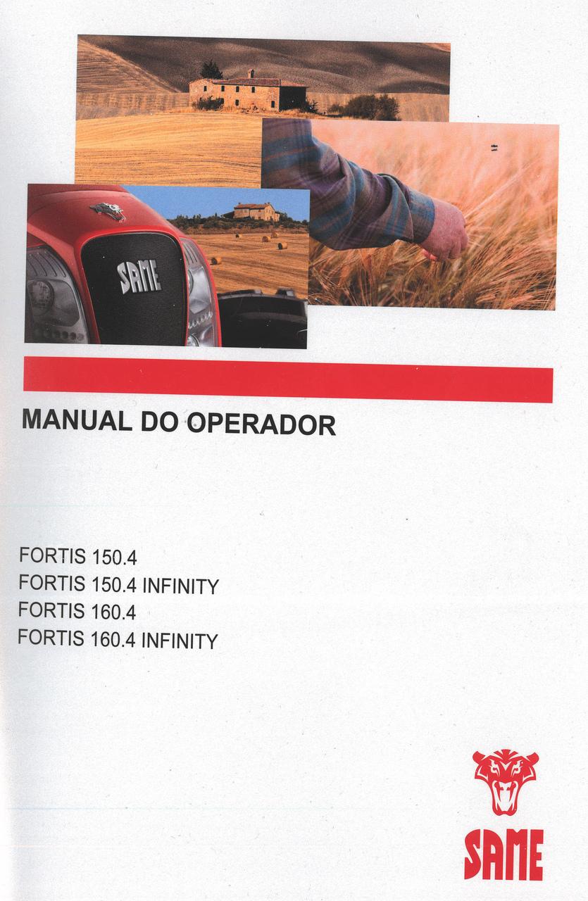 FORTIS 150.4 - FORTIS 150.4 INFINITY - FORTIS 160.4 - FORTIS 160.4 INFINITY - Manual do operador