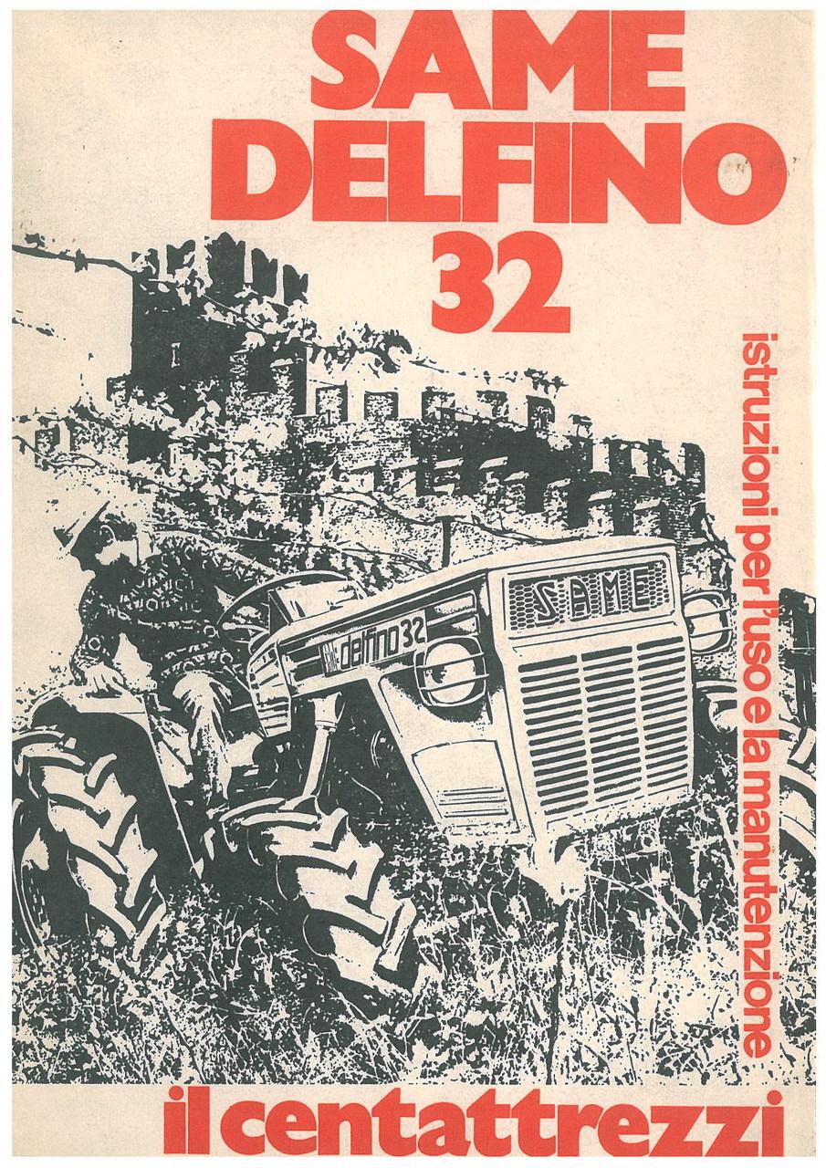 SAME DELFINO 32 - Libretto uso & manutenzione