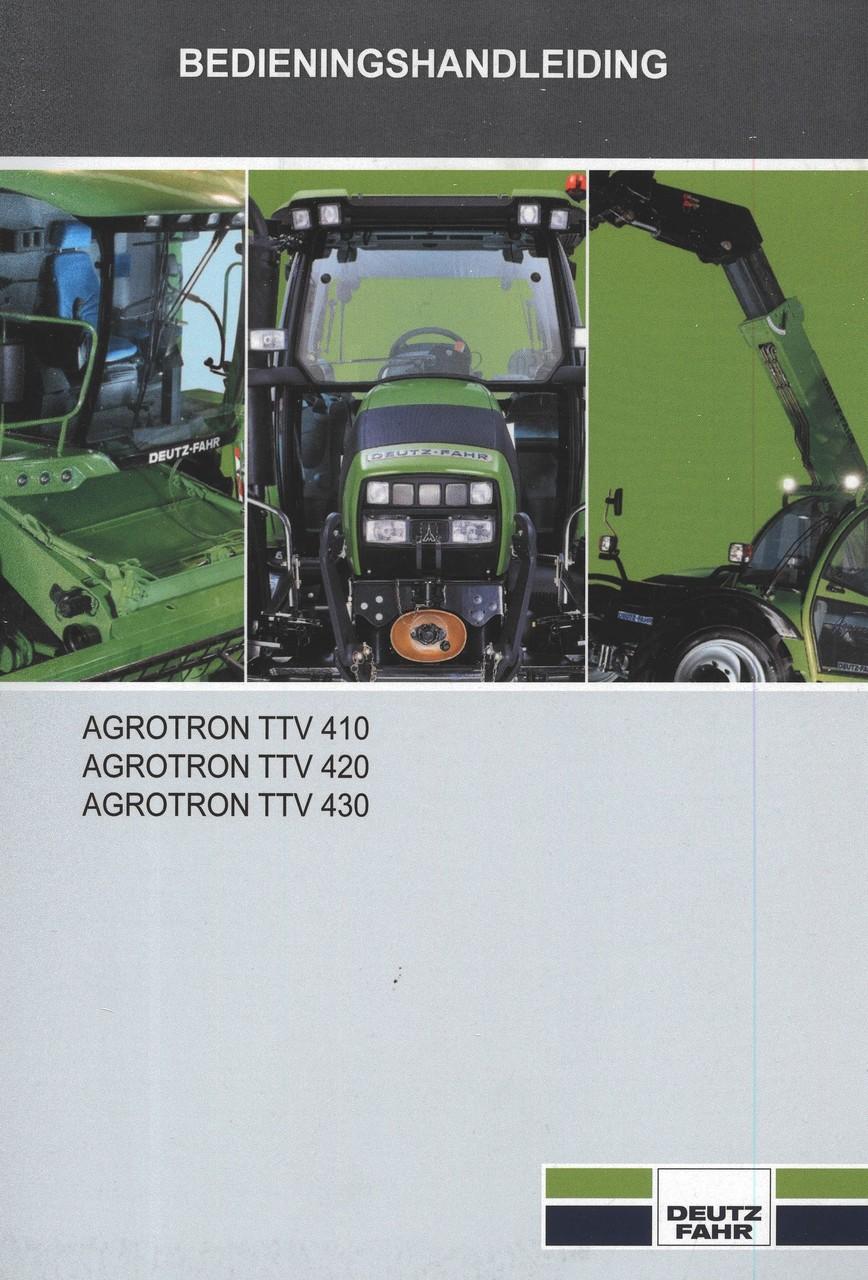 AGROTRON TTV 410 - AGROTRON TTV 420 - AGROTRON TTV 430 - Bedienings-handleiding
