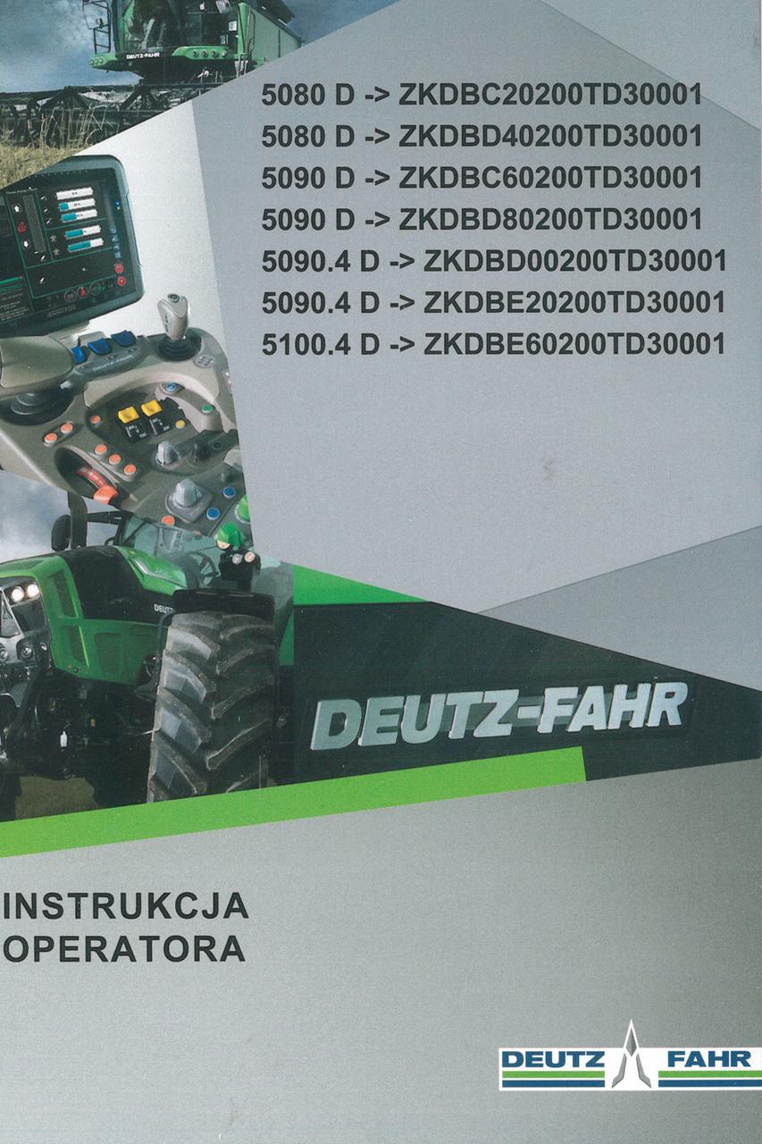 5080 D ->ZKDBC20200TD30001 - 5080 D ->ZKDBD40200TD30001 - 5090 D ->ZKDBC60200TD30001 - 5090 D ->ZKDBD80200TD30001 - 5090.4 D ->ZKDBD00200TD30001 - 5090.4 D ->ZKDBE20200TD30001 - 5100.4 D ->ZKDBE60200TD30001 - Instrukcja operatora