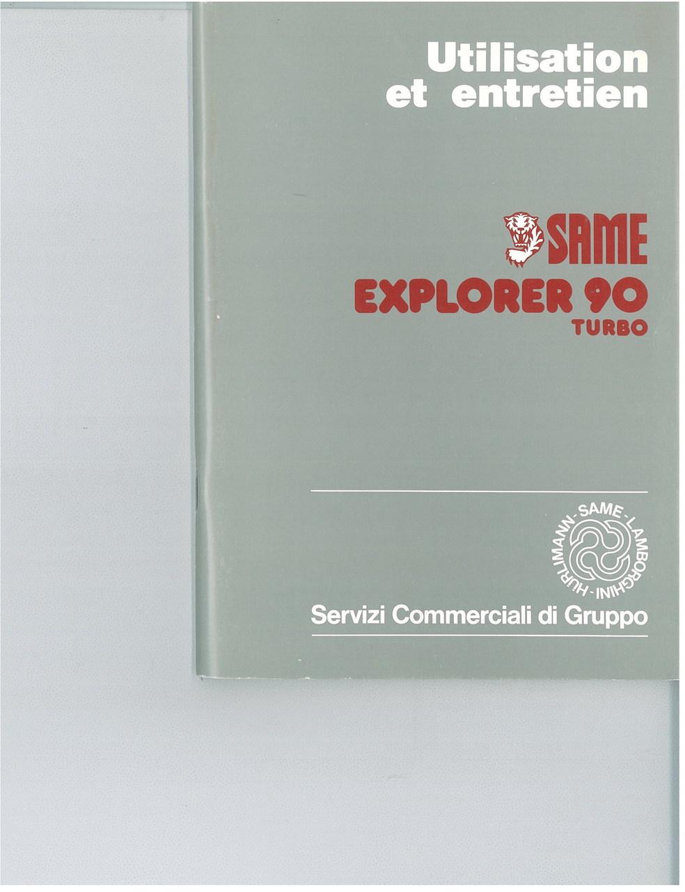 EXPLORER 90 TURBO - Utilisation et entretien