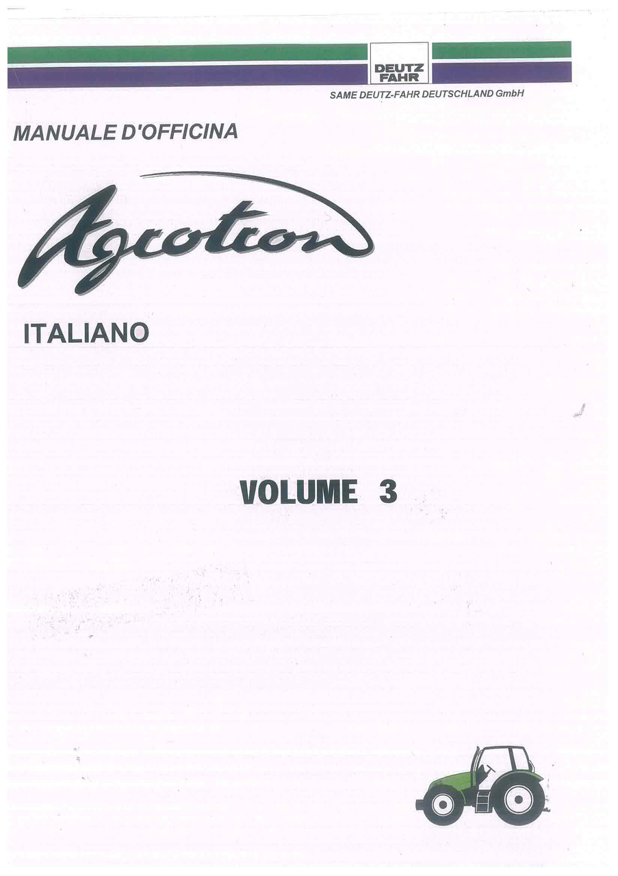 AGROTRON Volume 3 - Trasmissione, Assale, Schemi elettrici - Manuale d'officina
