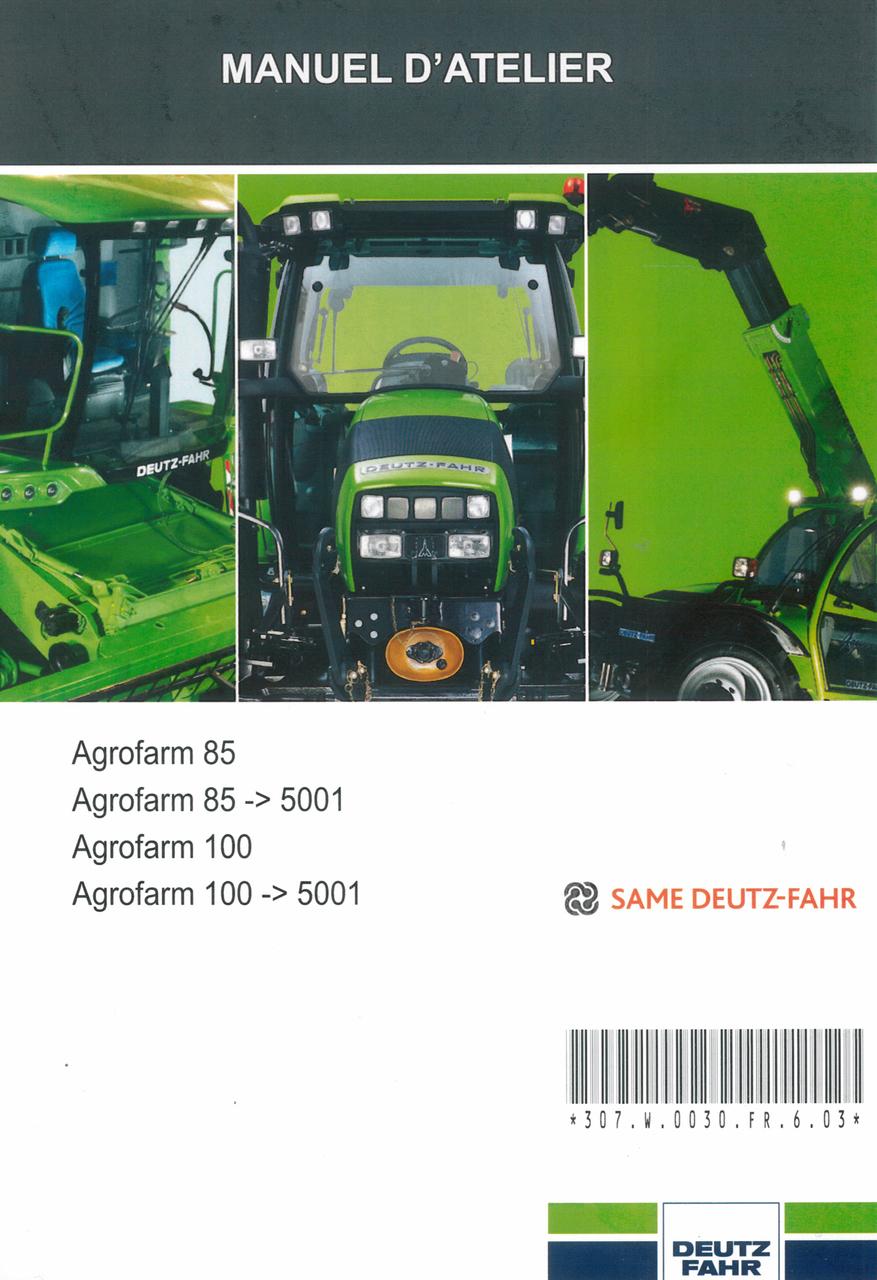 AGROFARM 85 - AGROFARM 85 ->5001 - AGROFARM 100 - AGROFARM 100 ->5001 - Manuel d'atelier