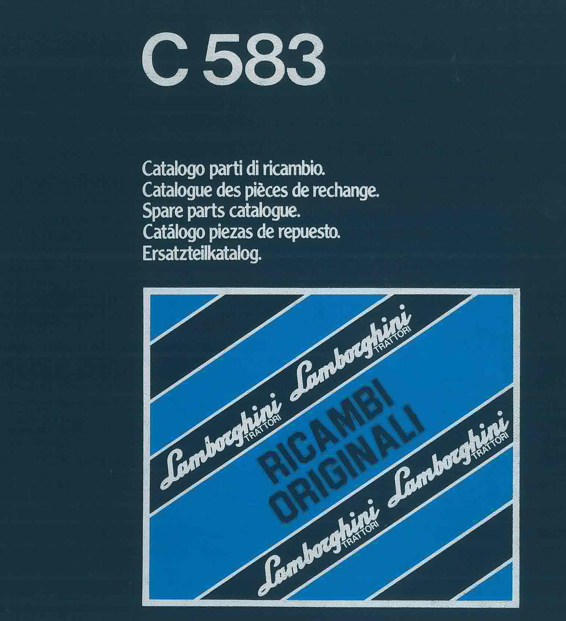 C 583 - Catalogo Parti di Ricambio / Pièces de Rechange du Tracteur / Tractor Spare Parts / Ersatzteile für den Schleppers / Repuestos para Tractor