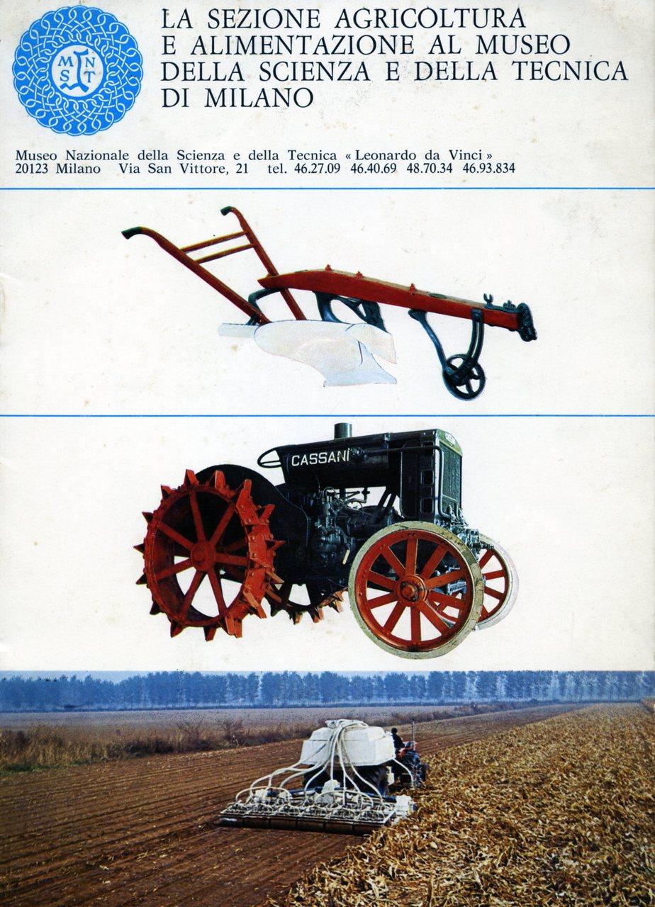 La sezione agricoltura e alimentazione al Museo della Scienza e della Tecnica di Milano
