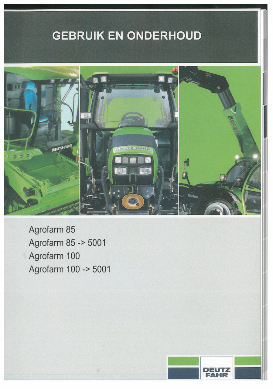 AGROFARM 85 - AGROFARM 85 ->5001 - AGROFARM 100 - AGROFARM 100 ->5001 - Gebruik en onderhoud