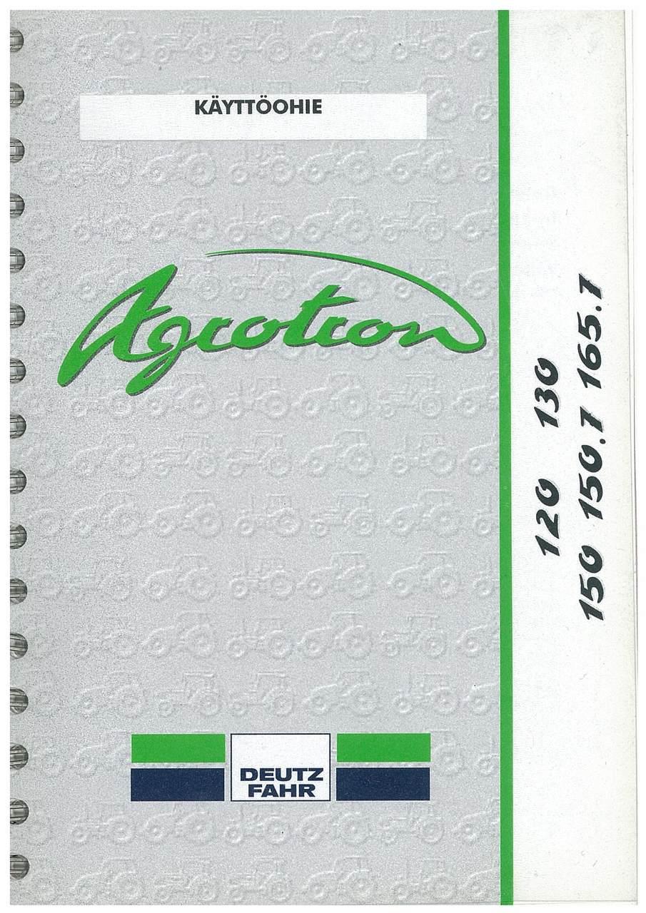 AGROTRON 120-130-150-150.7-165.7 - Käyttöohje