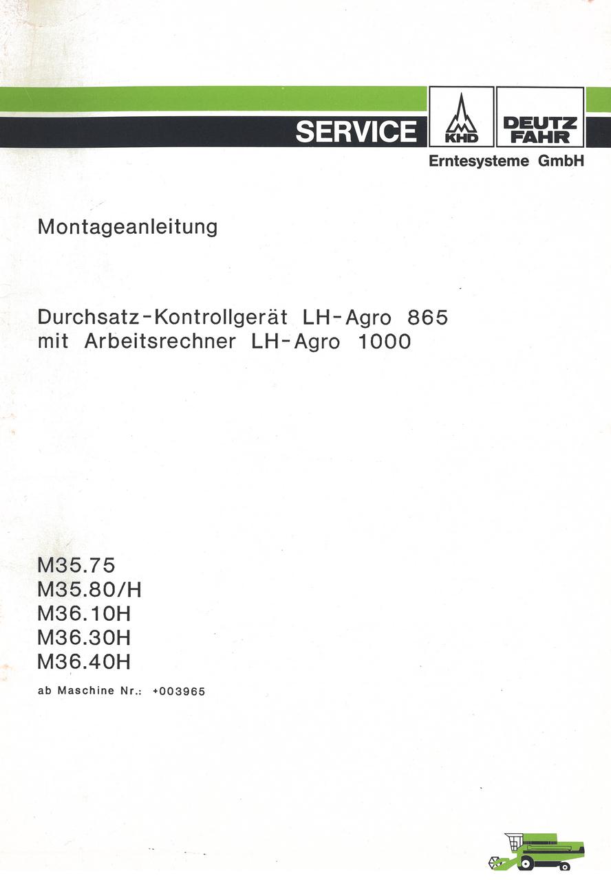 Durchsatz-Kontrollgerät LH-Agro 865 mit Arbeitsrechner LH-Agro 1000 für M.35.75 - M 35.80 H - M 36.10 H - M 36.30 H - M 36.40 H - Montageanleitung