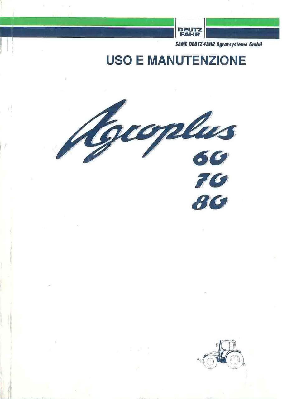 AGROPLUS 60-70-80 - Libretto Uso & Manutenzione
