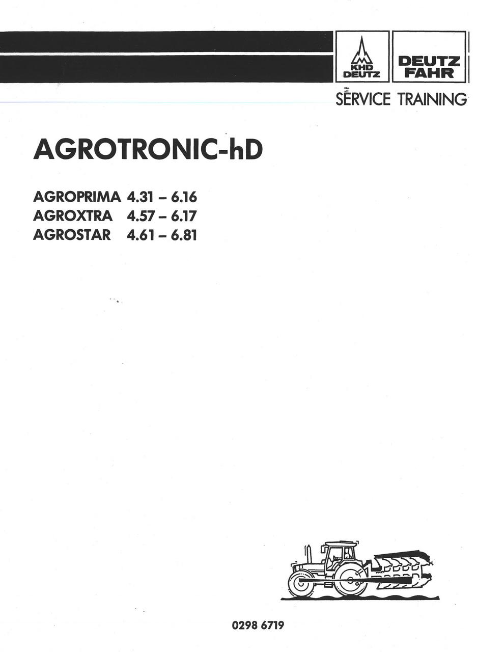 AGROTRONIC-hD für AGROPRIMA 4.31 - 6.16, AGROXTRA 4.57 - 6.17 und AGROSTAR 4.61 - 6.81 - Werkstatthandbuch