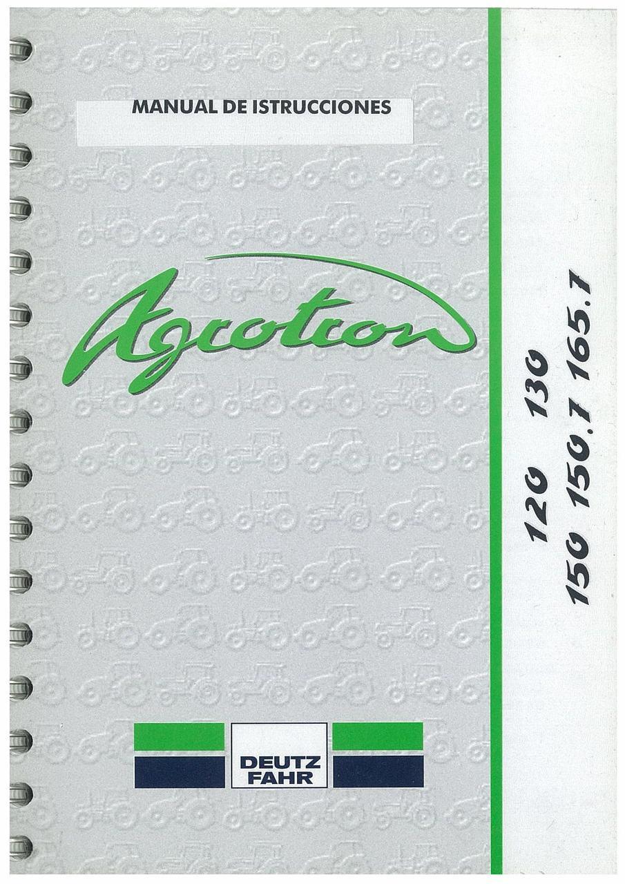 AGROTRON 120-130-150-150.7-165.7 - Uso y Mantenimiento