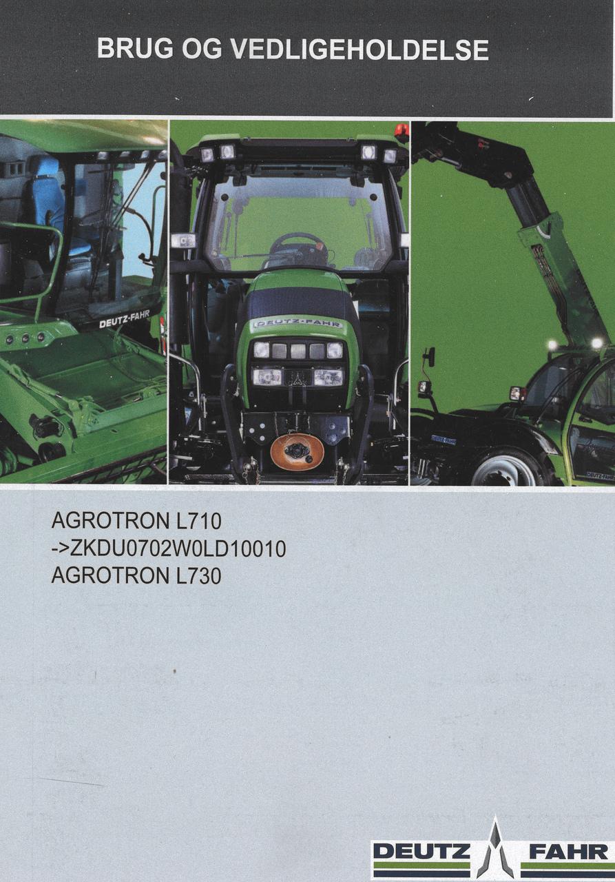 AGROTRON L710 ->ZKDU0702W0LD10010 - AGROTRON L730 - Brug og vedligeholdelse