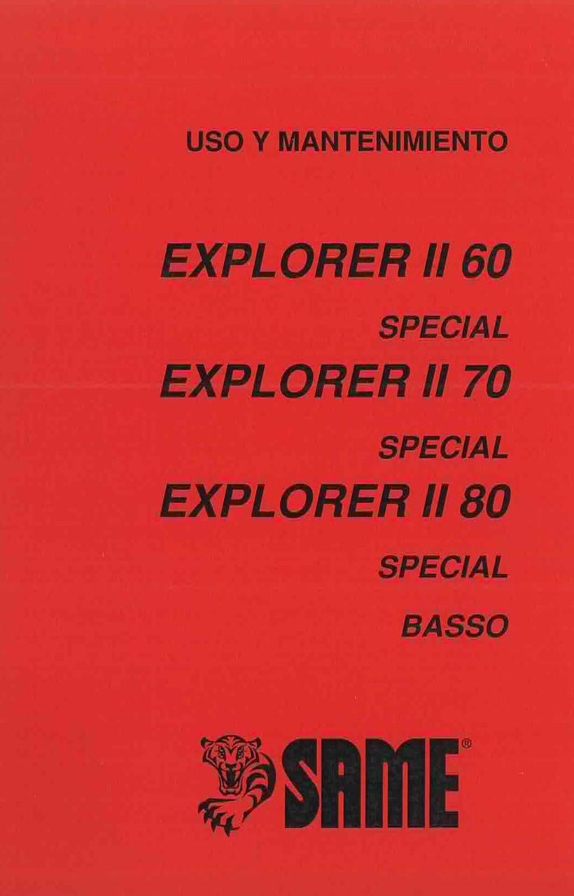 EXPLORER II 60 - 70 SPECIAL - EXPLORER II 80 SPECIAL BASSO Uso y Mantenimiento