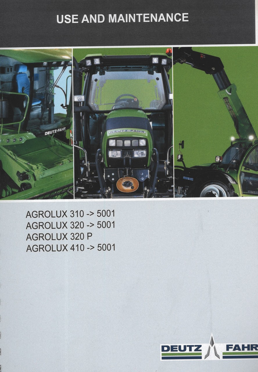 AGROLUX 310 -> 5001 - AGROLUX 320 -> 5001 - AGROLUX 320 P - AGROLUX 410 -> 5001 - Use and maintenance
