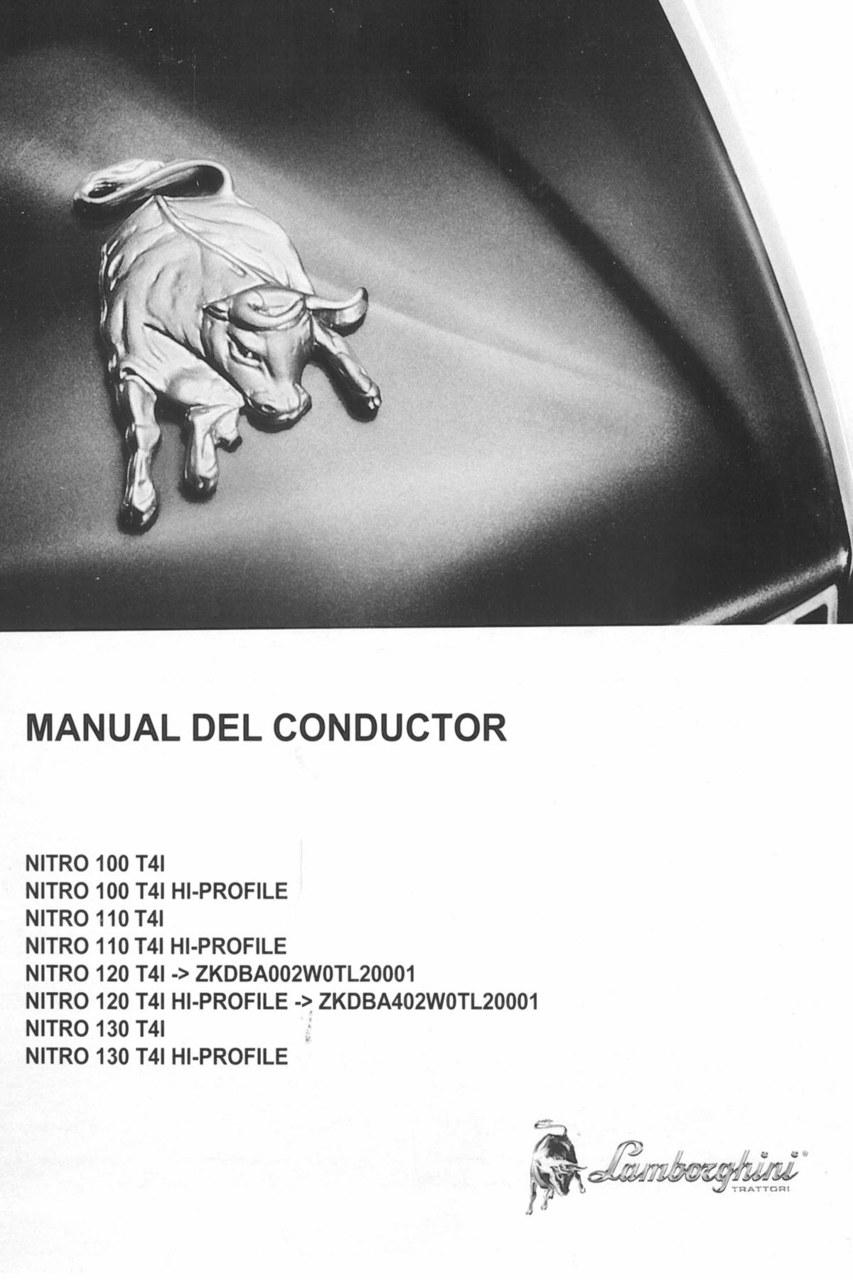 NITRO 100 T4I - NITRO 100 T4I HI-PROFILE - NITRO 110 T4I - NITRO 110 T4I HI-PROFILE - NITRO 120 T4I ->ZKDBA002W0TL20001 - NITRO 120 T4I HI-PROFILE ->ZKDBA402W0TL20001 - NITRO 130 T4I - NITRO 130 T4I HI-PROFILE - Manual del conductor
