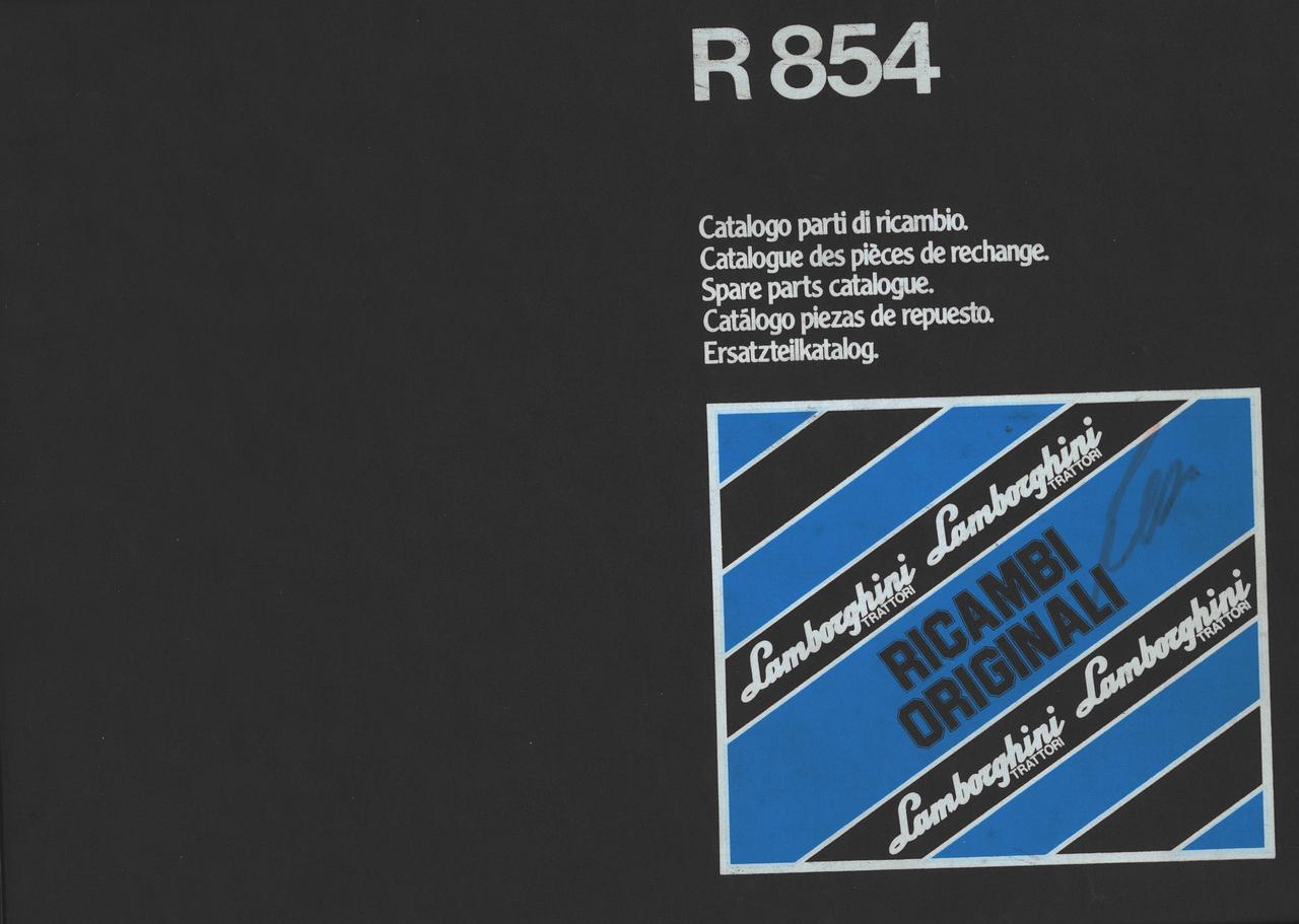 R 854 - Catalogo parti di ricambio / Catalogue des pièces de rechange / Spare parts catalogue / Catalogo piezas de repuesto / Ersatzteilkatalog