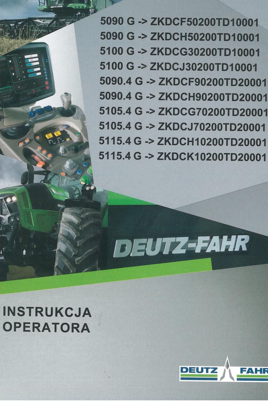 5090 G ->ZKDCF50200TD10001 - 5090 G ->ZKDCH50200TD10001 - 5100 G ->ZKDCG30200TD10001 - 5100 G ->ZKDCJ30200TD10001 - 5090.4 G ->ZKDCF90200TD20001 - 5090.4 G ->ZKDCH90200TD20001 - 5105.4 G ->ZKDCG70200TD20001 - 5105.4 G ->ZKDCJ70200TD20001 - 5115.4 G ->ZKDCH10200TD20001 - 5115.4 G ->ZKDCK10200TD20001 - Instrukcja operatora