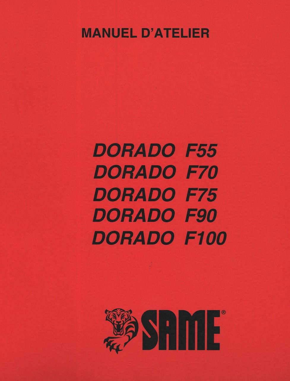 DORADO F 55 - DORADO F 70 - DORADO F 75 - DORADO F 90 - DORADO F 100 - Manuel d'atelier