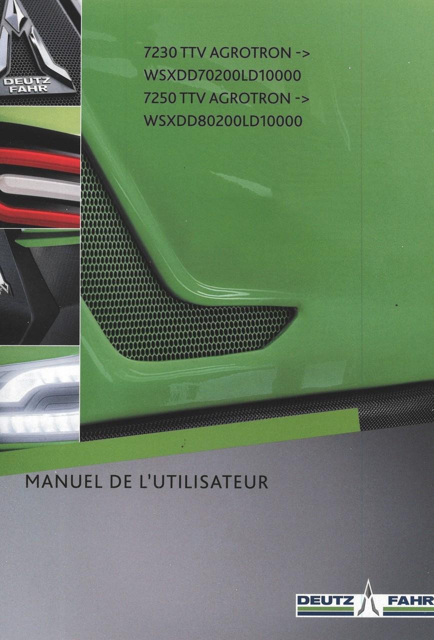 7230 TTV AGROTRON ->WSXDD70200LD10000 - 7250 TTV AGROTRON ->WSXDD80200LD10000 - Manuel de l'utilisateur