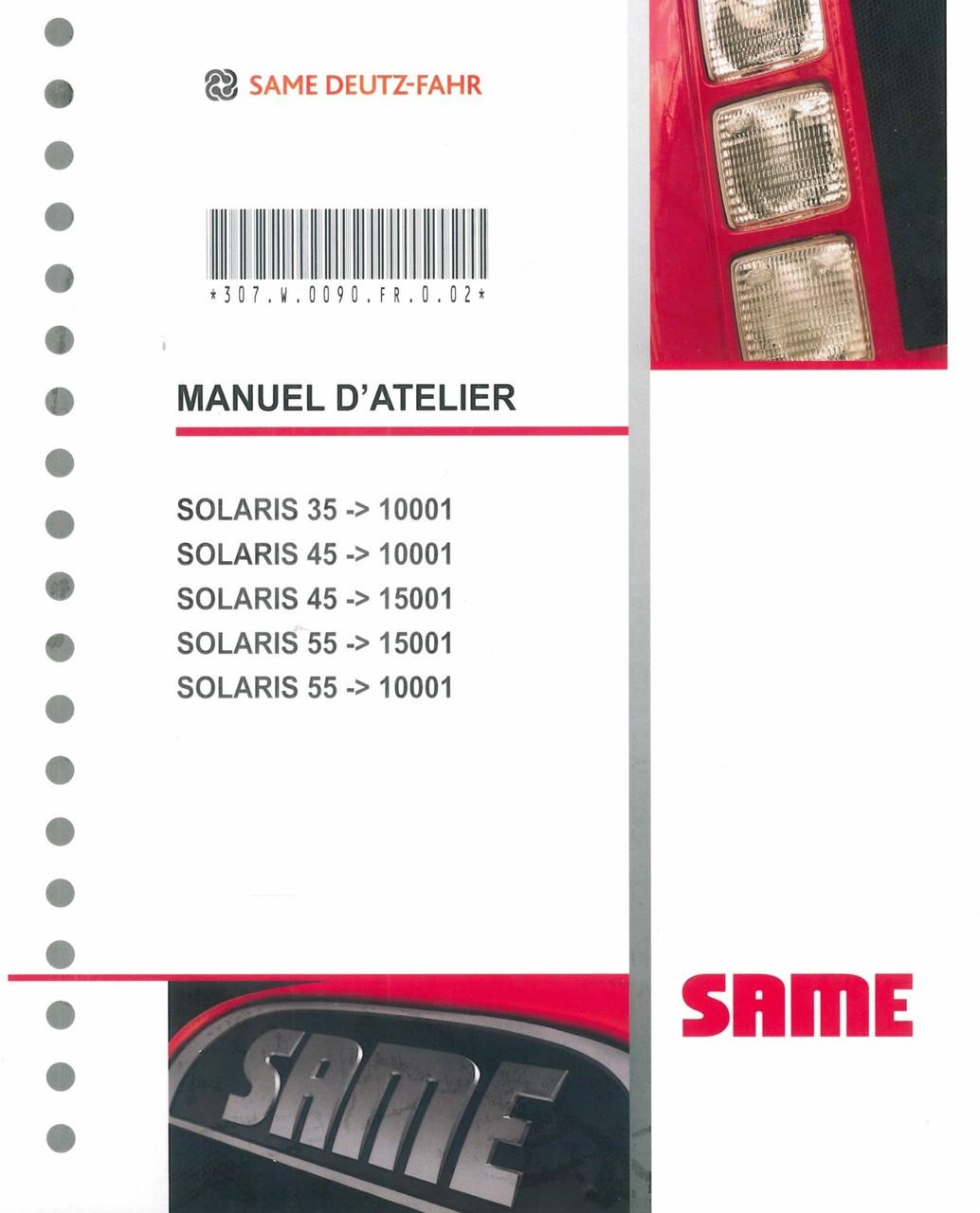 SOLARIS 35 ->10001 - SOLARIS 45 ->10001 - SOLARIS 45 ->15001 - SOLARIS 55 ->15001 - SOLARIS 55 ->10001 - Manuel d'atelier