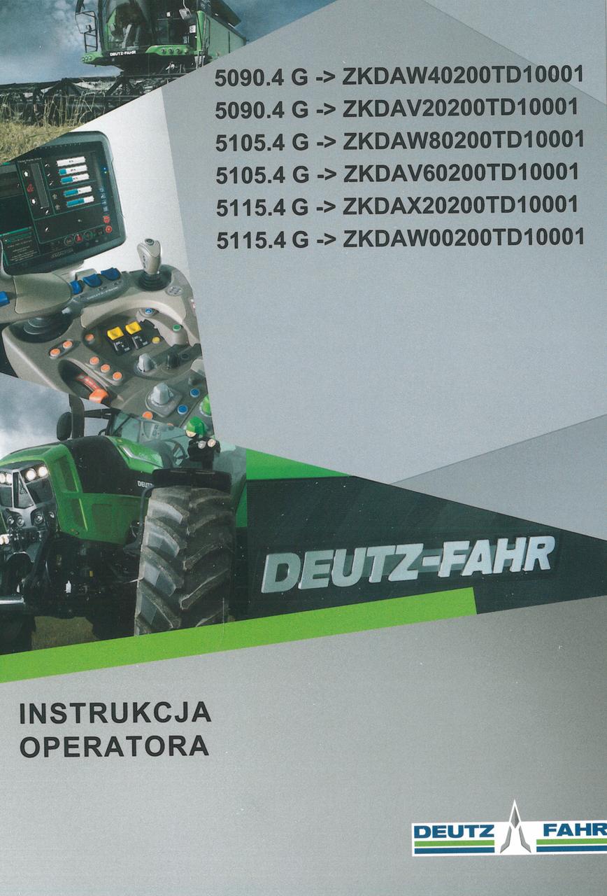 5090.4 G ->ZKDAW40200TD10001 - 5090.4 G ->ZKDAV20200TD10001 - 5105.4 G ->ZKDAW80200TD10001 - 5105.4 G ->ZKDAV60200TD10001 - 5115.4 G ->ZKDAX20200TD10001 - 5115.4 G ->ZKDAW00200TD10001 - Instrukcja operatora