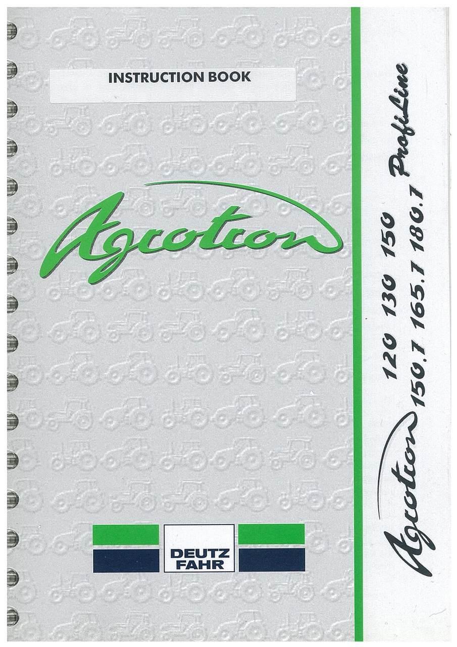 AGROTRON 120-130-150-150.7-165.7-180.7 PROFILINE - Instruction book