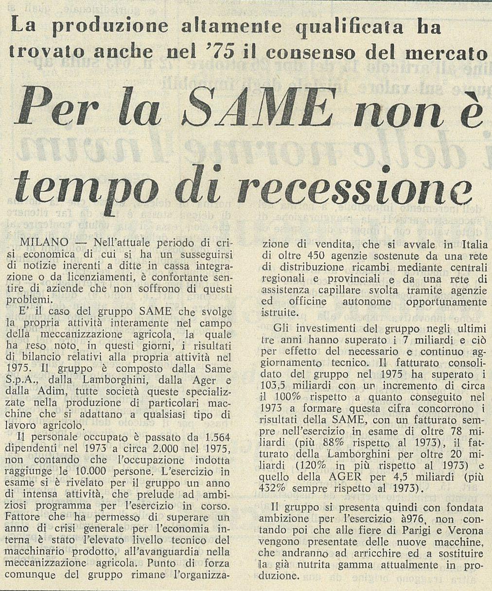 Per la SAME non è tempo di recessione.