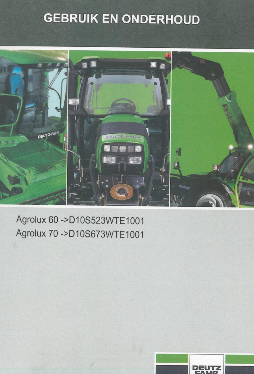 AGROLUX 60 ->D10S523WTE1001 - AGROLUX 70 ->D10S673WTE1001 - Gebruik en onderhoud