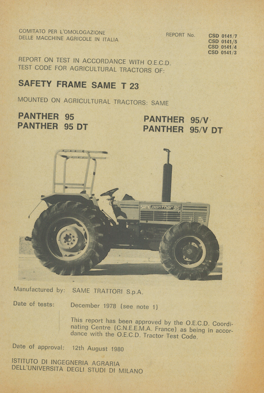 Report test of safety frame SAME T 23 mounted on agricultural tractors SAME Panther 95, SAME Panther 95 DT, SAME Panther 95 V and SAME Panther 95 V DT