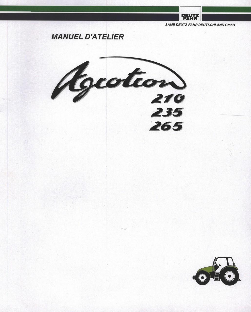 AGROTRON 210 - AGROTRON 235 - AGROTRON 265 - Manuel d'atelier