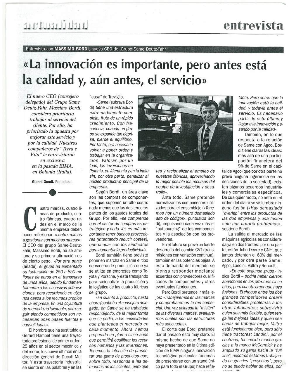 """""""La innovacion es importante, pero antes està la calidad y, aun antes, el servicio"""""""