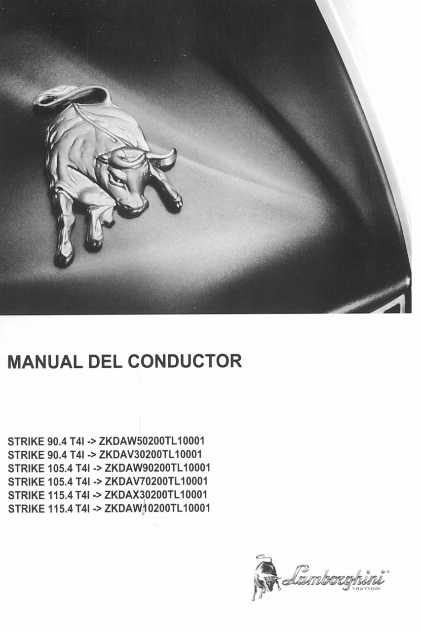 STRIKE 90.4 T4I ->ZKDAW50200TL10001 - STRIKE 90.4 T4I ->ZKDAV30200TL10001 - STRIKE 105.4 T4I ->ZKDAW90200TL10001 - STRIKE 105.4 T4I ->ZKDAV70200TL10001 - STRIKE 115.4 T4I ->ZKDAX30200TL10001 - STRIKE 115.4 T4I ->ZKDAW10200TL10001 - Manual del conductor