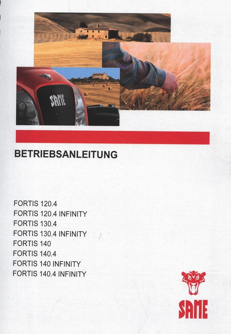 FORTIS 120.4 - FORTIS 120.4 INFINITY - FORTIS 130.4 - FORTIS 130.4 INFINITY - FORTIS 140 - FORTIS 140.4 - FORTIS 140 INFINITY - FORTIS 140.4 INFINITY - Betriebsanleitung