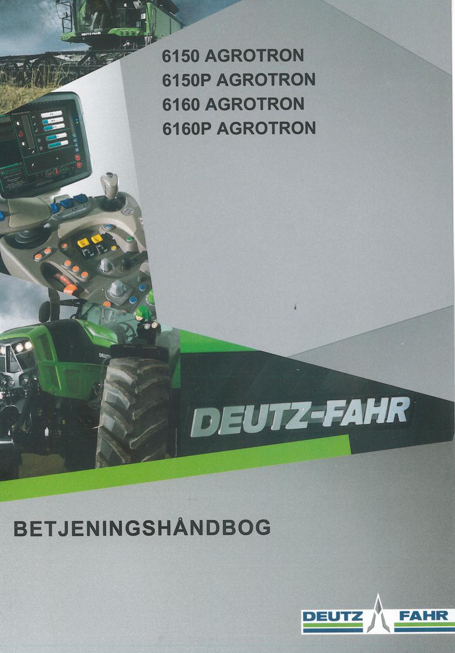 6150 AGROTRON - 6150P AGROTRON - 6160 AGROTRON - 6160P AGROTRON - Betjeningshåndbog